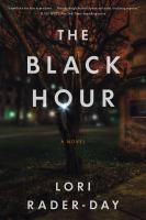 The black hour : a novel