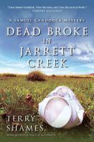 Dead Broke in Jarrett Creek