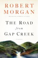 The Road From Gap Creek