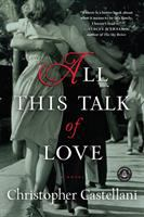 All this talk of love : a novel