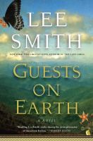 Guests on Earth : a novel