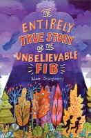 The Entirely True Story of the Unbelievable FIB