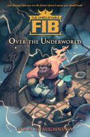 Over the Underworld