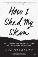 How I Shed My Skin