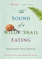 The Sound of A Wild Snail Eating|/cElisabeth Tova Bailey