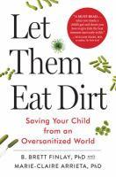 Let Them Eat Dirt