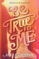 Cover of Be True to Me