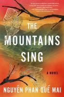 The Mountains Sing: A Novel