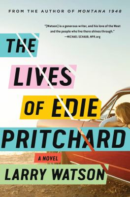 The Lives of Edie Pritchard: A Novel by Larry Watson