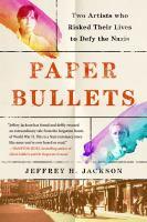 Paper Bullets by Jeffrey H. Jackson