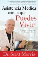 Asistencia médica con la que puedes vivir