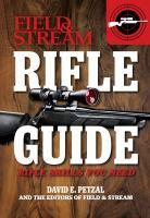 Field & Stream Rifle Guide