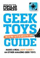 The Ultimate DIY Geek Toys Guide