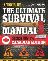 The Ultimate Survival Manual [Canadian Edition]