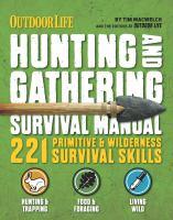 Hunting & Gathering Survival Manual