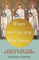 When the Church Was Young