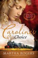 Caroline's Choice