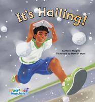It's Hailing!