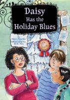 Daisy Has the Holiday Blues