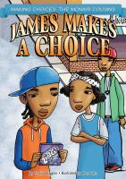 James Makes A Choice