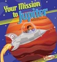 Your Mission to Jupiter