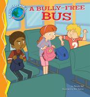 A Bully-free Bus