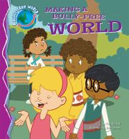 Making A Bully-free World