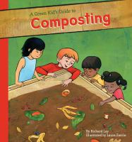 A Green Kid's Guide to Composting