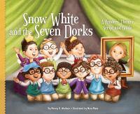 Snow White and the Seven Dorks