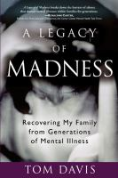 A Legacy of Madness