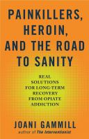 Painkillers, Heroin, and the Road to Sanity