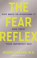 The Fear Reflex