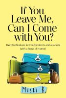 If You Leave Me, Can I Come With You?