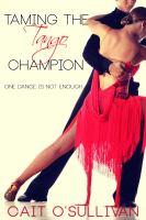 Taming the Tango Champion