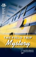 The Field Trip Mystery