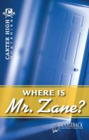 Where Is Mr. Zane?