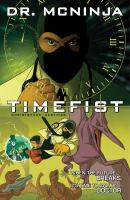 The adventures of Dr. McNinja. [Volume 2], Timefist