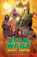 Star Wars, agent of the empire. Volume two, Hard targets