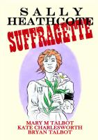 Sally Heathcote, Suffragette