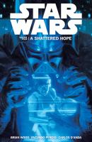 Star Wars. Volume four, A shattered hope