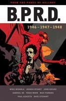 B.P.R.D. 1946-1948