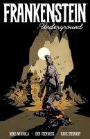 Mike Mignola's Frankenstein Underground