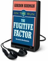 The Fugitive Factor