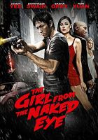 The Girl From the Naked Eye