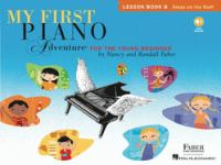 My First Piano Adventure for the Young Beginner: Lesson Book B, Steps on the Staff