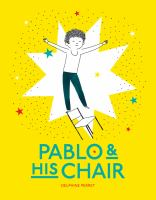 Pablo and His Chair
