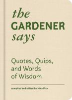 The Gardener Says