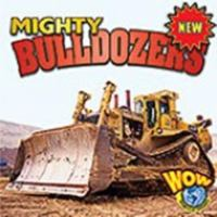 Mighty Bulldozers