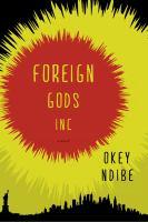 Foreign Gods, Inc