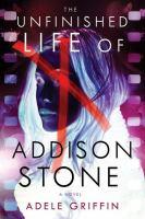 The Unfinished Life of Addison Stone